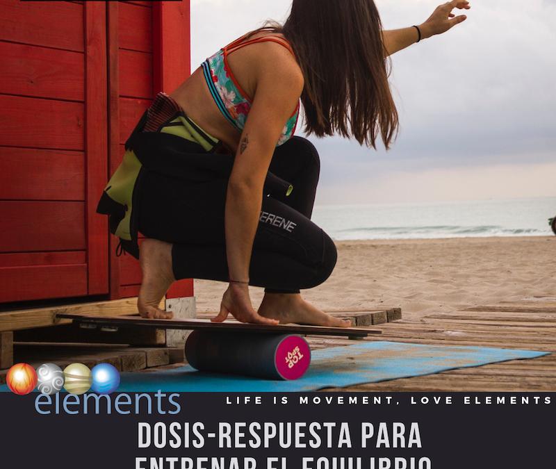 DOSIS RESPUESTA PARA ENTRENAR EL EQUILIBRIO