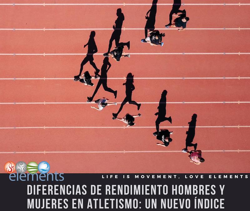 DIFERENCIAS RENDIMIENTO HOMBRES VS MUJERES EN ATLETISMO