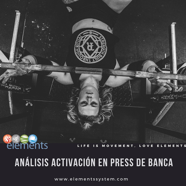 PRESS BANCA: REVISIÒN SOBRE ACTIVACIÒN MUSCULAR
