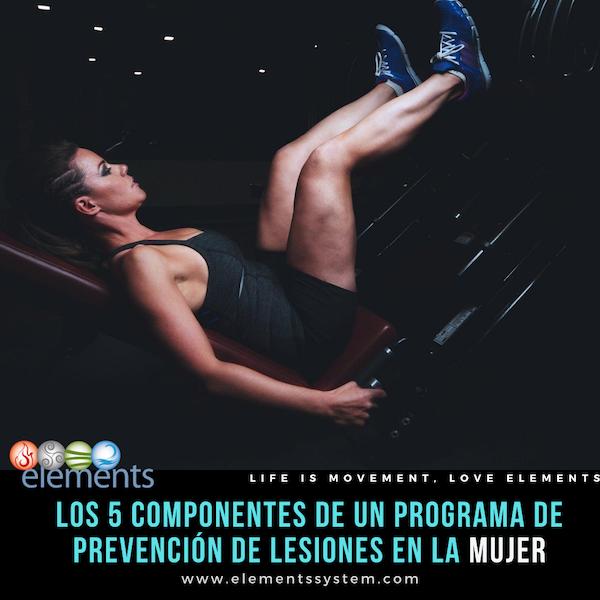 5 CONTENIDOS DE ENTRENAMIENTO PARA PREVENIR LESIONES EN MUJERES