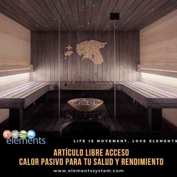 CALOR PASIVO: UTILIDADES EN RENDIMIENTO, SALUDO Y LESIONES