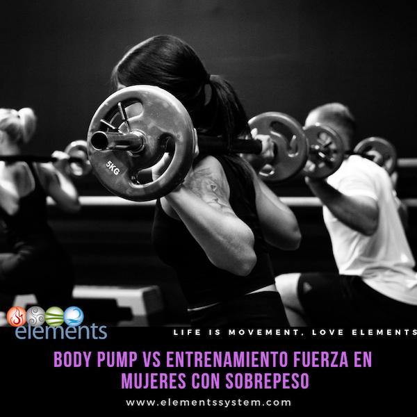 BODY PUMP vs. FUERZA EN MUJERES CON SOBREPESO