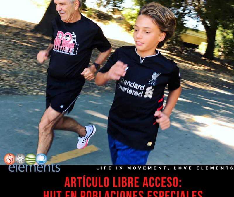 HIIT EN POBLACIONES ESPECIALES: ARTÍCULO DE LIBRE ACCESO