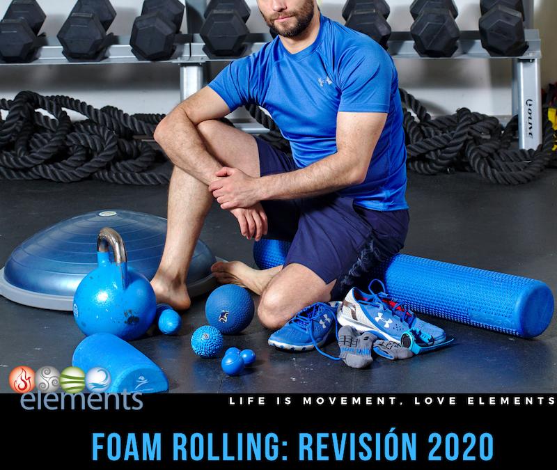 FOAM ROLLING: REVISIÓN 2020
